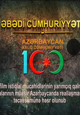 """""""Əbədi Cümhuriyyət"""" filmi"""